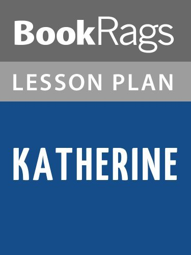 Katherine by Anya Seton Lesson Plans