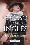 Um Caso Tipicamente Inglês (A Very English Mystery #1)