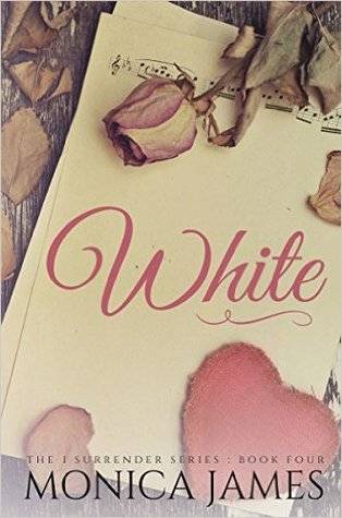 White (I Surrender #4)
