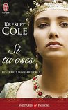 Si tu oses by Kresley Cole