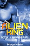 Barbarian (The Alien King, #1)