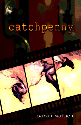 Catchpenny by Sarah Wathen