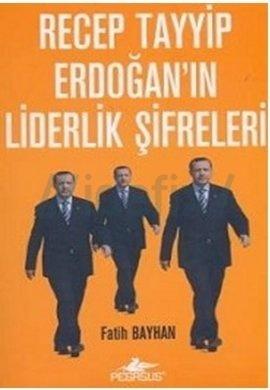 Recep Tayyip Erdoğanın Liderlik Şifre...