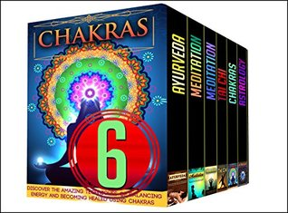 Buddhism: 6 Book Box Set - Get These Amazing 6 Books On Buddihsm and Chakras And More All In 1