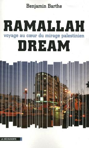 Ramallah Dream (Cahiers libres)