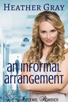 An Informal Arrangement (Informal Romance, #2)