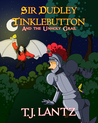 Sir Dudley Tinklebutton and the Unholy Grail (The Dudley Diaries, #3)
