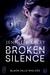 Broken Silence (Black Hills...