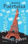Tyttö joka nielaisi Eiffel-tornin kokoisen pilven by Romain Puértolas