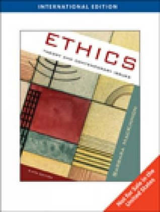 Ethics: Theory and Contemporary Issues, International Edition
