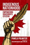 Indigenous Nationhood: Empowering Grassroots Citizens