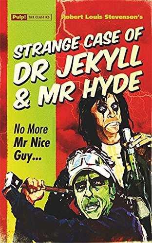 Strange Case of Dr Jekyll & Mr Hyde: No More Mr Nice Guy…