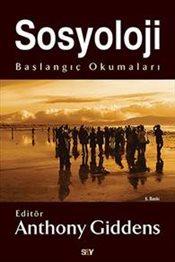 ✈ Sosyoloji Başlangıç Okumaları  pdf ✍ Author Anthony Giddens – Sunkgirls.info