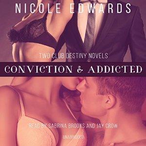 Conviction & Addicted