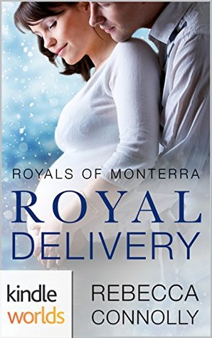 Royal Delivery (The Royals of Monterra)