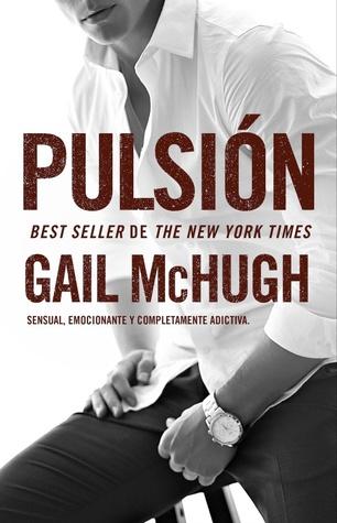 Pulsión (Pulsión, #1)