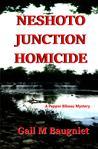 Neshoto Junction Homicide (Pepper Bibeau Mysteries, #4)