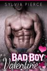 Bad Boy Valentine (Bad Boys on Holiday, #2)