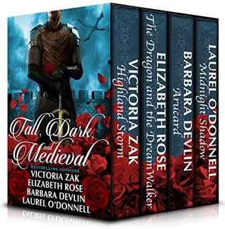 Tall, Dark, and Medieval: Four full length romance novels