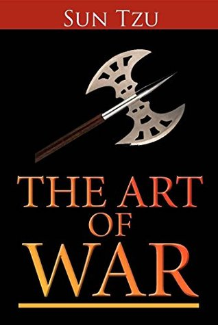 The Art Of War (Chinese History & Warfare) (Military Strategy) (Ancient Chinese Philosophy)