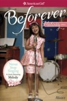 Never Stop Singing: A Melody Classic Volume 2 (American Girl: Melody #2)