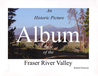 An Historic Picture Album of the Fraser River Valley