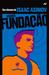 Segunda Fundação by Isaac Asimov