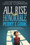 Download ebook All Rise for the Honorable Perry T. Cook by Leslie Connor