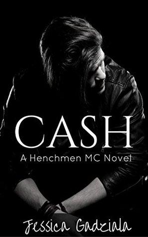 Cash by Jessica Gadziala