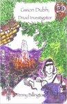 Gwion Dubh: Druid Investigator