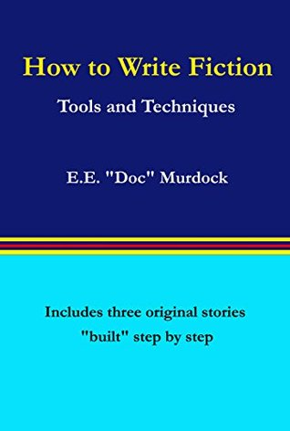 how-to-write-fiction-tools-and-techniques