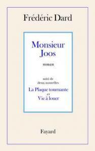 Monsieur Joos: Suivi de la Plaque Tournante Et Vie a Louer