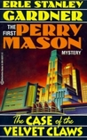 The Case of the Velvet Claws (Perry Mason #1)