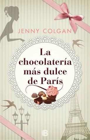La chocolatería más dulce de París by Jenny Colgan