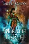 Breath of Earth (Blood of Earth, #1)