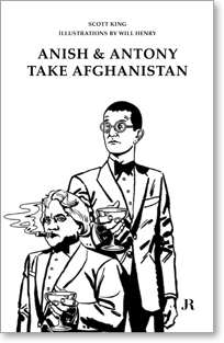 Anish and Antony Take Afghanistan