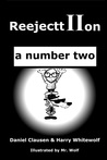 ReejecttIIon - a number two by Daniel Clausen