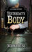Yesterday's Body by Norma Huss