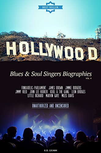 Hollywood: Blues & Soul Singer Biographies Vol.4: