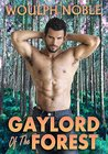Gaylord Of The Forest (MPreg Erotica)