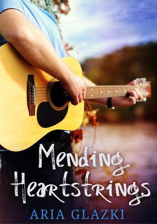 Mending Heartstrings by Aria Glazki