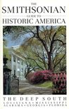The Smithsonian Guide to Historic America: The Deep South (Smithsonian Guides to Historic America)