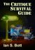 The Critique Survival Guide by Ian S. Bott