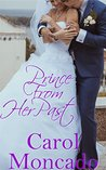 Prince From Her Past (The Brides of Belles Montagnes #4)