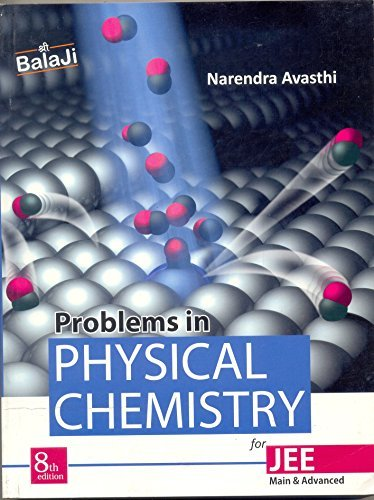 Problems in Physical Chemistry for JEE: Main & Advanced