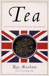 Tea: Addiction, Exploitation, and Empire