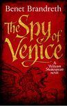 The Spy of Venice (William Shakespeare Thriller #1)