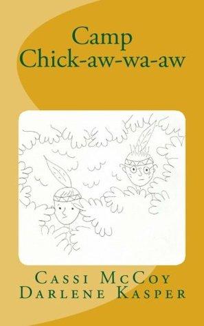 Camp Chick-aw-wa-aw