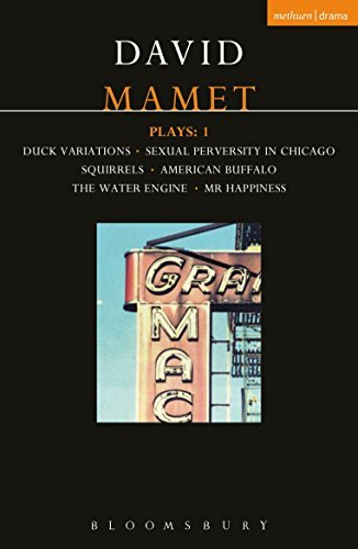 Mamet Plays: 1: Duck Variations; Sexual Perversity in Chicago; Squirrels; American Buffalo; The Water Engine; Mr Happiness
