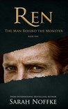 Ren: The Man Behind the Monster
